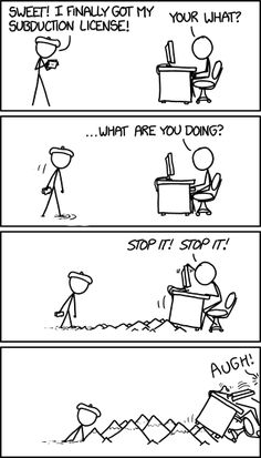 'Dude, why can't you just be a normal roommate?' 'Because I'm coming TOWARD you!'  xkcd is hilarious.