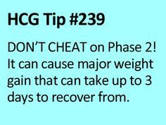 Just one more reason why you should not cheat on HCG P2! www.diyhcg.com