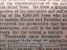 Sześć milionów Żydów przedstawiono w 6 gazetach amerykańskich w latach: 1915-1938 https://pl.scribd.com/document/336825853/ jako wymordowanych przed rozpoczęciem II wojny światowej 1939 r.  http://sowa.quicksnake.cz/Protestbewegung/ przez Hitlera  http://magazyneuropejski.typepad.com/blog/2017/01/baronin-kunigunde-von-kosiewski-daje-upust-pdo434-pidgin_art-herody-herodenspiel-akt-i-swieczka-7-canto-dliv-studia-slavica-e.html