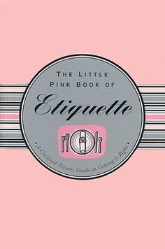 Little Pink Book of Etiquette