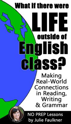 Real World Lesson Ideas Modern Connections for Middle School and High School English