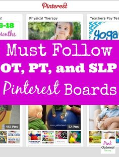 10 Must Follow OT, PT, and SLP Pinterest Boards - Pink Oatmeal