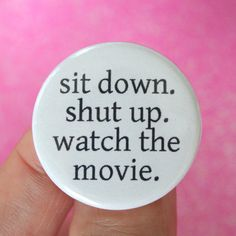 sit down shut up watch the movie 125 inch by thecarboncrusader, $1.40