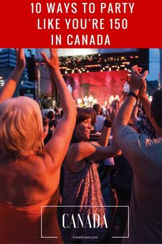 10 ways to party like youre 150 in canada Canada Countdown 10 ways to party… Travel Info, Travel Guides, Travel Tips, Travel Plan, Budget Travel, Visit Canada, Canada Canada, Discover Canada, Canada Destinations