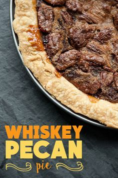 Here's How To Make A Delicious Whiskey Pecan Pie
