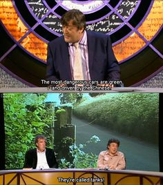 QI  Oh Alan Davies, Jeremy Clarkson and  Stephen Fry. You make me happy