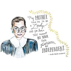 Kimothy Joy: Watercolor & Ink Portrait & Quotation, Associate Justice Ruth Bader Ginsburg of the U.S. Supreme Court