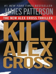 Download the broken window lincoln rhyme 8 online free pdf kill alex cross by james patterson ebook lvccld fandeluxe Image collections