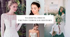 What's your wedding look? Classic? Girly? Playful? Glam? You can have it all with a vintage-inspired wedding dress that incorporates the most iconic elements of the last century. Browse our favorite wedding dress trends through history below! Victorian: Structured Details + Big Skirts + Romantic Embellishments Your inspiration: All the books. Start with Winsor McCay's...