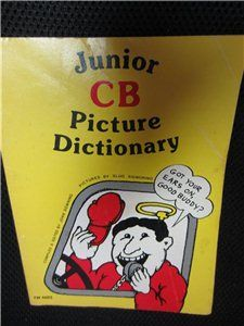 JUNIOR CB PICTURE DICTIONARY – Joan Downing 1978 PB Pictures by Slug Signorino Scholastic #kookykitsch