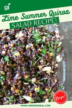 Looking for a great dish to serve for dinner at end-of-summer picnics and dinners? This quinoa salad is so simple to make and full of protein, perfect to be used as a main dish or as a side dish to other recipes. Check out this Lime Summer Quinoa Salad Recipe, now. | Simple Salad Recipe | Lime Summer Quinoa Salad Recipe #Food #FoodRecipe #Vegan #GlutenFree #VeganRecipe #vegan #plantbased #vegetarian #SaladRecipe #Recipe #Salad #SimpleRecipe #QuickRecipe #Lime #Quinoa #Summer #SummerRecipe