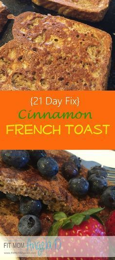 21 Day Fix French Toast | Clean Eats | 21 Day Fix breakfast idea | Healthy French Toast | http://www.FitMomAngelaD.com