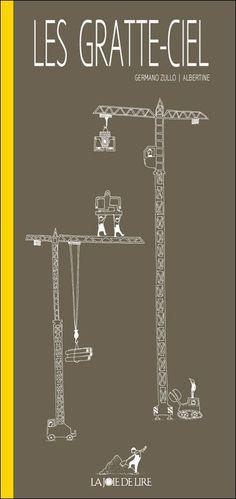 Les gratte-ciel / Germano Zullo et Albertine / Album jeunesse