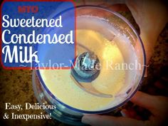 It's shocking how easy it is to make your own homemade sweetened condensed milk. In our area a can of the name-brand stuff sells for about $3.49! #TaylorMadeRanch