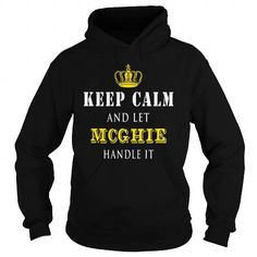 KEEP CALM AND LET MCGHIE HANDLE IT #name #tshirts #MCGHIE #gift #ideas #Popular #Everything #Videos #Shop #Animals #pets #Architecture #Art #Cars #motorcycles #Celebrities #DIY #crafts #Design #Education #Entertainment #Food #drink #Gardening #Geek #Hair #beauty #Health #fitness #History #Holidays #events #Home decor #Humor #Illustrations #posters #Kids #parenting #Men #Outdoors #Photography #Products #Quotes #Science #nature #Sports #Tattoos #Technology #Travel #Weddings #Women