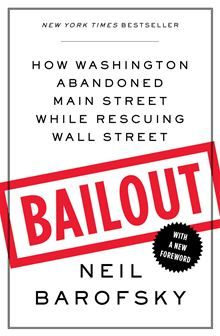 Bailout - An Inside Account of How Washington Abandoned Main Street While Rescuing Wall Street by Neil Barofsky. #Kobo #eBook