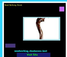 Wood Walking Stick 220420 - Woodworking Plans and Projects!