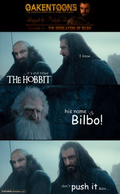 Oakentoon #71: The Desolation of Bilbo by PeckishOwl.deviantart.com on @deviantART
