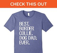 Mens Best Border Collie Dog Dad Ever T-Shirt Large Heather Blue - Relatives and family shirts (*Amazon Partner-Link)