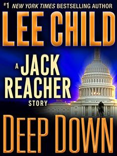 Read make me a jack reacher novel by lee child free online ebook deep down a jack reacher story learn more by visiting the image link deep downjack reacherbest booksfree fandeluxe Images