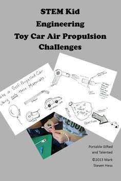 Kid Engineers - Toy Air Car Challenge - In the Toy Car Propulsion Challenges, students use the engineering process to plan, design, and build a system for a toy car to be propelled by a balloon and a blow dryer.  A complete teacher dialogue following the lesson helps students discover the concept of  air pressure.