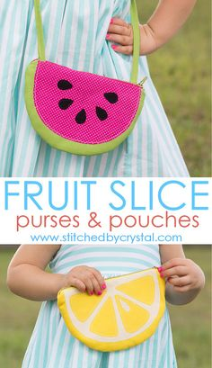 Forget boring purses! These fruit slice purses by Stitched by Crystal are the perfect complement to your little girl's vibrant personality. -Sewtorial