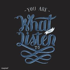 Buy Print by Rawpixel on PhotoDune. You are what you listen to handdrawn illustration Typography Layout, Creative Typography, Typography Poster, Free Vector Illustration, Free Illustrations, Inspirational Phrases, Mode Shop, Typography Inspiration, Vector Design