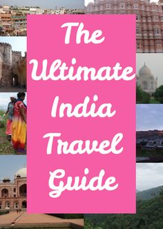 Everything you need to know for traveling to India