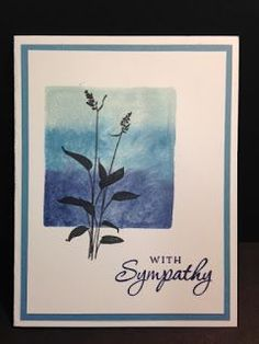 World of Dreams Sympathy Card My Creative Corner!: A World of Dreams Sympathy CardMy Creative Corner!: A World of Dreams Sympathy Card Making Greeting Cards, Greeting Cards Handmade, Stamping Up Cards, Rubber Stamping, Card Making Techniques, Get Well Cards, Watercolor Cards, Card Sketches, Flower Cards