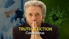 Truth and Fiction Coronavirus | Gregg Braden
