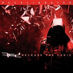 rock-releases: Red - Release the Panic: Recalibrated [EP]