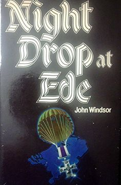 Night drop at Ede by John Windsor http://www.amazon.com/dp/0002168952/ref=cm_sw_r_pi_dp_uLEXub0R33QTH