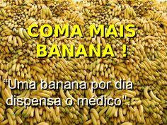 Uma banana por dia dispensa o médico! Benefícios da Banana Tipos de Bananas Além de...
