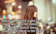 Always look back at the past