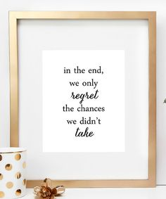 Look at this 'We Only Regret' Print on #zulily today!