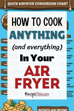 How to convert any recipe to the air fryer. If you are looking to convert your regular oven recipes to the air fryer then this air fryer cooking times guide is perfect for you. #airfryer #airfryertips #airfryerconvert #airfryercooktimes Air Fryer Cooking Times, Cooks Air Fryer, Air Fryer Steak, Air Fryer Oven Recipes, Air Frier Recipes, Air Fryer Dinner Recipes, Recipes For Airfryer, Actifry Recipes, How To Convert A Recipe