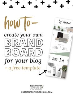 Create your own brand board by knowing what to include and a free template that…