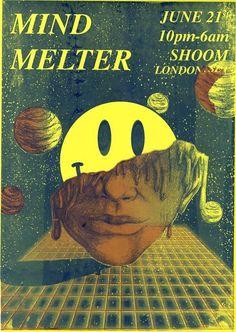 Mind Melter @ Shoom