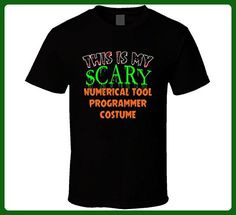 This is My Scary Numerical Tool Programmer Halloween Costume Custom Job T Shirt 2XL Black - Careers professions shirts (*Amazon Partner-Link)