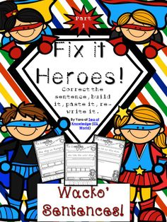 Fix it Heroes Sentence Conventions Fry Sight Words from SeaofKnowledge… Superhero Classroom Theme, Classroom Themes, Superhero Ideas, Superhero Room, Future Classroom, Sight Word Sentences, Teaching Sight Words, Morning Meeting Kindergarten, 1st Grade Writing