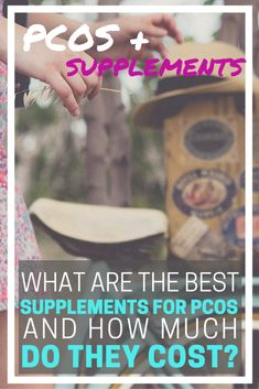 WHAT ARE THE BEST SUPPLEMENTS FOR PCOS? And how much do they cost? | Are you looking for a complete guide to the best supplements for pcos? Do you want to find the cheapest and most effective combination of supplements for you? Then, this article is for you!