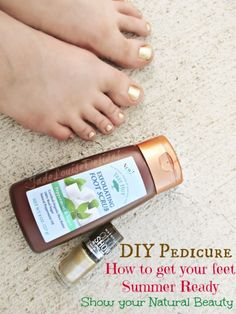 DIY Pedicure at home, How to get your feet Summer Ready and showcase your #NaturalBeauty #DIY #Pedicure