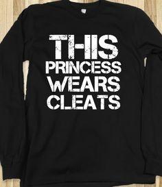 This princess Wears Cleats, Soccer, Softball ,black tee t shirt tshirt