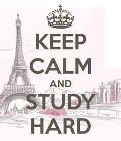 KEEP CALM AND STUDY HARD | Dreams of my little world