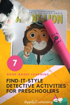 Check out our list of seven fun and educational Seek-and-Fine/Detective activities for preschool and kindergarten.  These literacy and math activities are perfect to go along with the picture book Agent Lion.  Agent Lion will have your kids laughing out loud as he bumbles his way through a case involving a missing kitty.