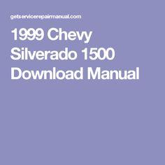 1999 chevrolet silverado 1500 service repair manual software rh pinterest com 1999 chevy silverado 1500 repair manual 1999 chevy silverado 1500 repair manual