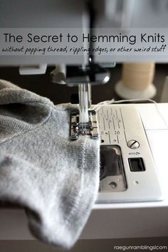 Sewing Techniques Couture The secret to hemming knits. It's the type of thread you use! Rae Gun Ramblings - How to Hem Knits the trick is all about what thread you use! Sewing Hacks, Sewing Tutorials, Sewing Crafts, Sewing Tips, Sewing Ideas, Serger Sewing, Sewing Basics, Basic Sewing, Sewing Lessons
