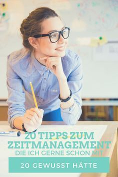 20 Tips for Time Management I would like to know at the beginning of my – Hausarbeit Ideen Time Management Tools, Effective Time Management, Time Management Strategies, Budget Planer, How To Stop Procrastinating, Work Life Balance, Successful Women, Getting Things Done, Better Life