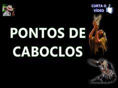 7 Lindos Pontos de Caboclos   Pontos Cantados de Umbanda - YouTube