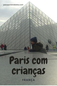 Visitar Paris com crianças. #paris #viajarcomcrianças #passaportenobolso #mochilão #europa #viajar Rio Sena, Travel Guides, Traveling By Yourself, Messages, World, Building, Backpack Europe Route, The Louvre, Travel Themes